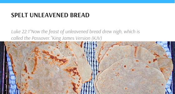 Spelt Unleavened Bread